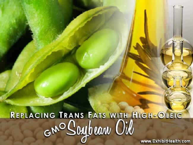 GMO Soybean Oil Replace Trans Fat blog x