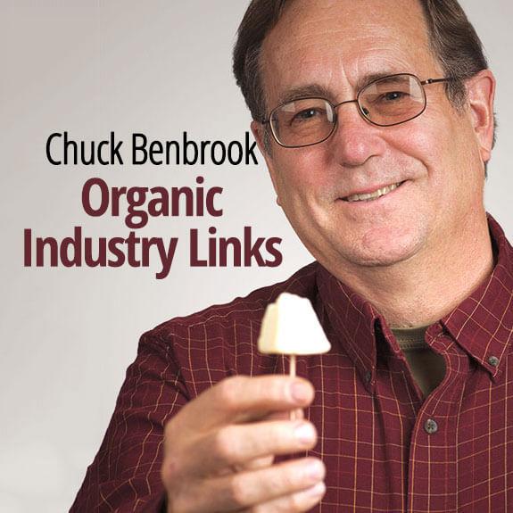 Chuck Benbrook Organic Industry Links