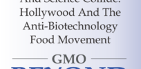 When Celebrity And Science Collide: Hollywood And The Anti-Biotechnology Food Movement