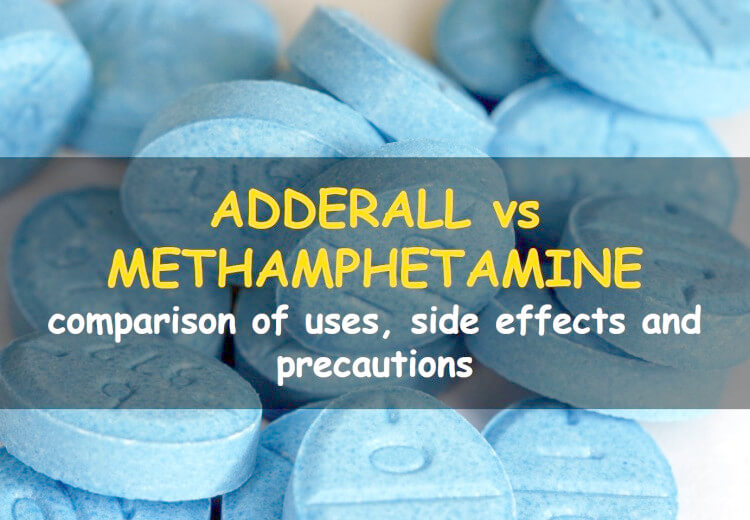 ADHD drug Adderall produces same effects as methamphetamines