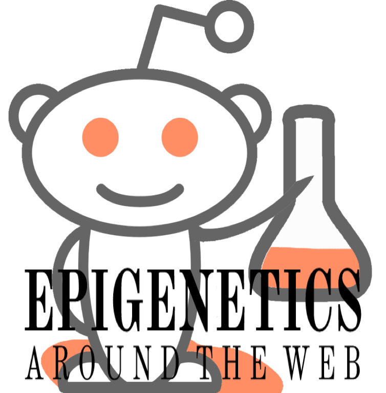 Epigenetics Around the Web:  Q&A on hype of epigenetics and health link on Reddit Science 'Ask Me Anything'