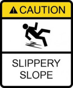 slippery slope