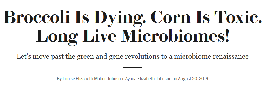 screenshot broccoli is dying corn is toxic long live microbiomes