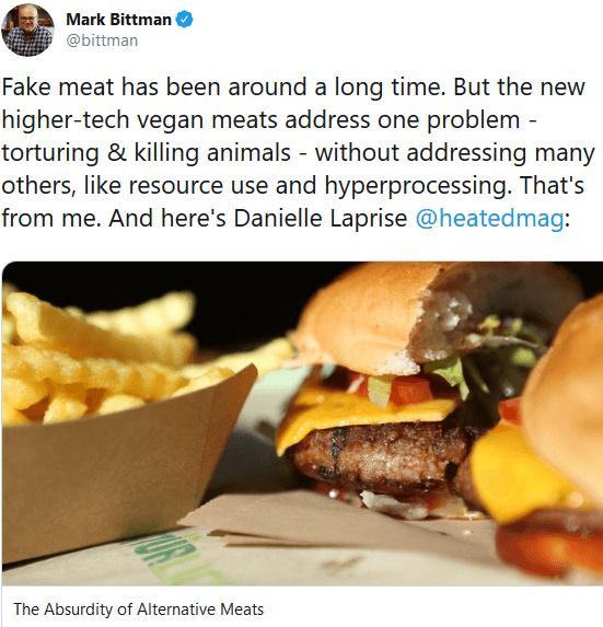 screenshot mark bittman on twitter fake meat has been around a long time but the new higher tech vegan meats add