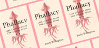 """Biologist Emily Willingham explores humans' obsession with animal penises in """"Phallacy"""""""