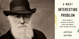 On the 150th anniversary of Darwin's The Descent of Man, scientists break down his theories on race and sex
