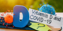 Bubble bursting: Is vitamin D an effective treatment for COVID-19?
