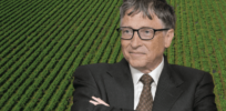 Viewpoint: Is Bill Gates the point man for 'taking over' the world's food supply in service of Big Agriculture?