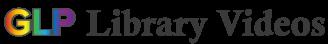 GLP Library Videos